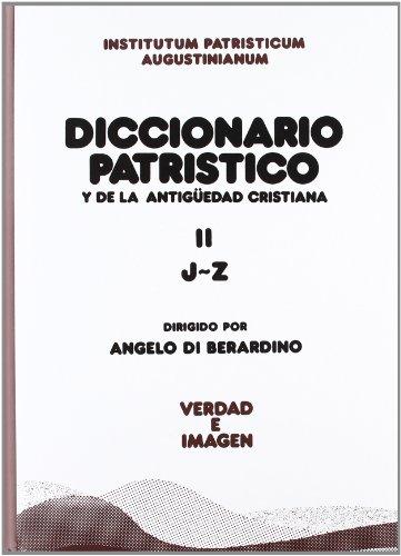 9788430111534: Diccionario patrístico y de la antigüedad cristiana II (Verdad e Imagen)