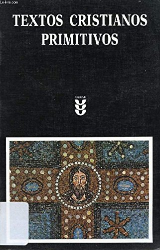 TEXTOS CRISTIANOS PRIMITIVOS: MARTÍN, TEODORO H.