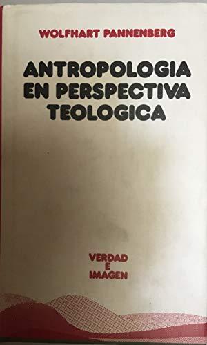 9788430112159: Antropología en perspectiva teológica (Verdad e Imagen)