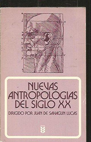 9788430112357: Nuevas antropologías del siglo XX