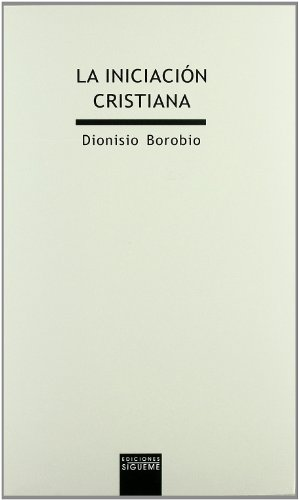 9788430112982: Iniciacion Cristiana, La: 72 (Lux Mundi)