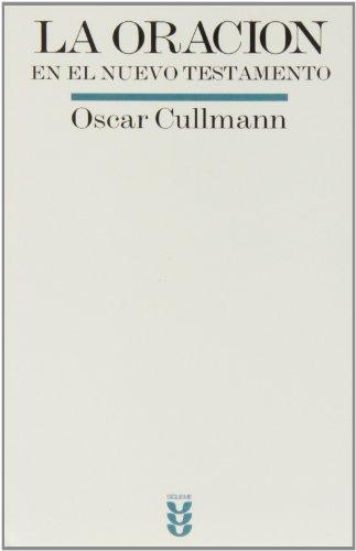 La oración en el Nuevo Testamento (8430113169) by Oscar Cullmann