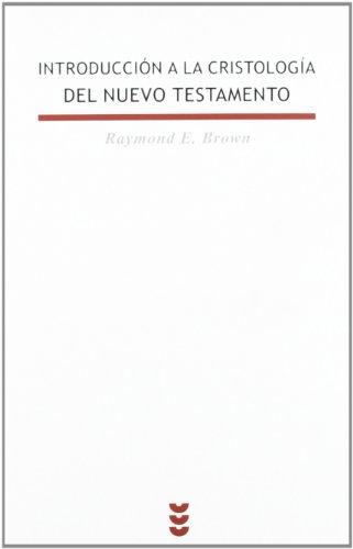 Introducción a la cristología del Nuevo Testamento.: Raymond E. Brown