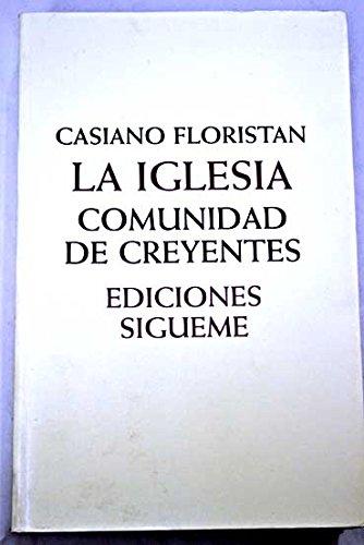9788430113743: La Iglesia Comunidad de Creyentes