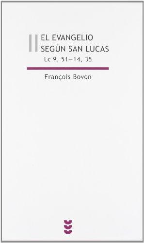 9788430114054: El evangelio según san Lucas II (Lc 9,51-14,35): 2 (Biblioteca Estudios Bíblicos)