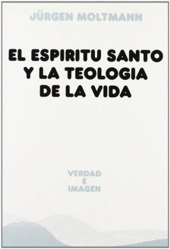 9788430114139: El Espíritu santo y la teología de la vida