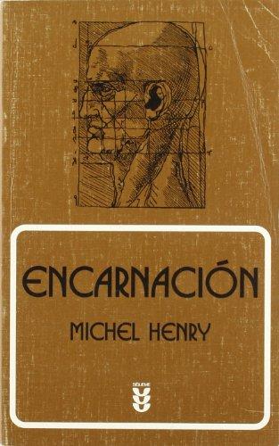 9788430114313: Encarnación : una filosofía de la carne
