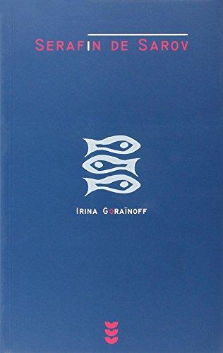 Serafin de Sarov (Ichthys) (Spanish Edition): Gorainoff, Irina