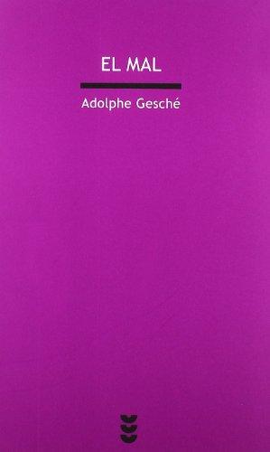 El mal (Dios para pensar I) - Adolphe Gesché