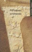 9788430114542: Palabras cristianas/ Christian Words (Nueva Alianza Minor) (Spanish Edition)