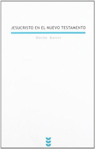 9788430114573: Jesucristo en el Nuevo Testamento (Biblioteca Estudios Bíblicos)