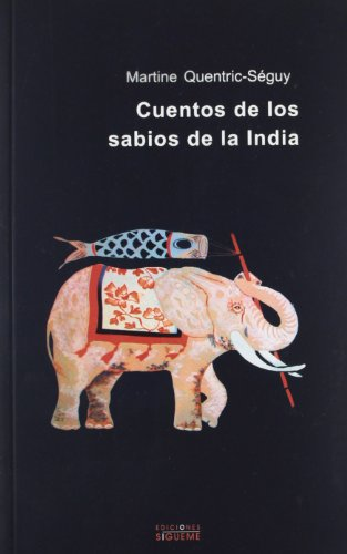 9788430114733: Cuentos De Los Sabios De La India / Indian Wise Men's Tales (Coleccion Nueva Alianza) (Spanish Edition)