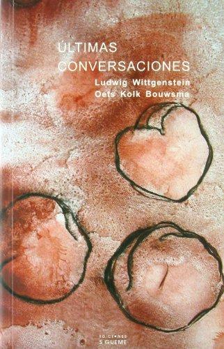 ULTIMAS CONVERSACIONES: WITTGENSTEIN, LUDWIG