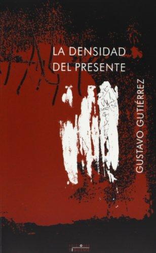 9788430114962: La densidad del presente/ The density of this (Coleccion Nueva Alianza) (Spanish Edition)
