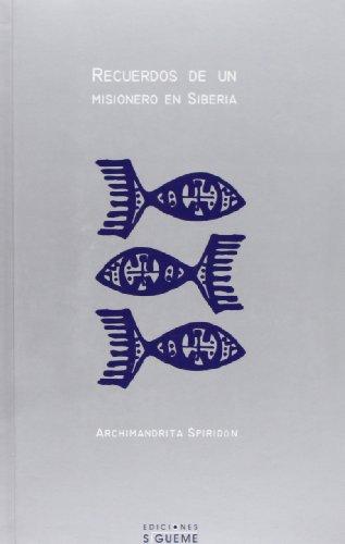9788430115020: Recuerdos De Un Misionero En Siberia/ Memories of a Missionary in Siberia (Ichthys) (Spanish Edition)