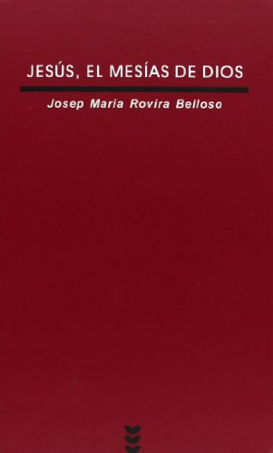 Jesus El Mesias De Dios/ Jesus, the Mesias of God (Verdad E Imagen) (Spanish Edition): Josep Maria ...