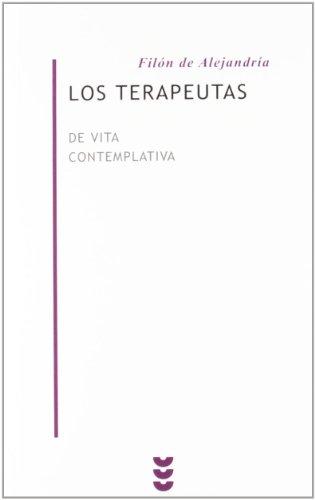 9788430115693: Los terapeutas : de vita contemplativa