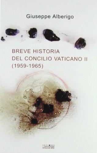 9788430115792: Breve historia del Concilio Vaticano II (1959-1965) : en busca de la renovación del cristianismo