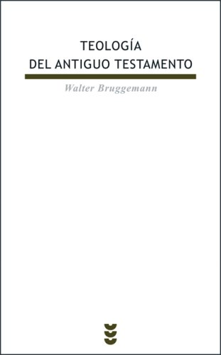 Teologia del Antiguo Testamento/ Theology of the Old Testament (Biblioteca De Estudios Biblicos) (Spanish Edition) (8430116346) by Walter Brueggemann