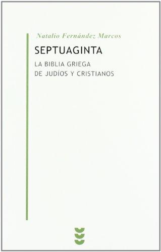 SEPTUAGINTA - LA BIBLIA DE JUDIOS Y CRISTIANOS (Spanish Edition) de ...