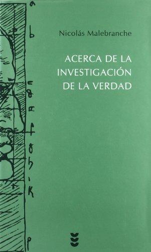 9788430117215: Acerca de la investigacion de la verdad/ Concerning the Search after Truth (Hermeneia) (Spanish Edition)