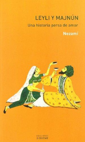 9788430117376: Leyli y Majnún: Una historia persa de amor (El peso de los Días)
