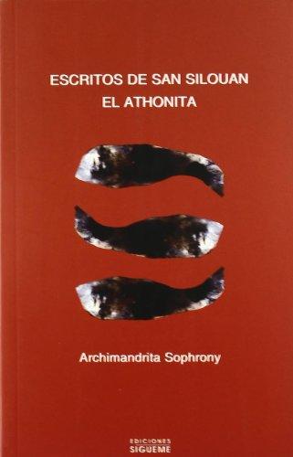 Escritos de San Silouan el Athonita (Paperback): Archimandrita Sofroniï