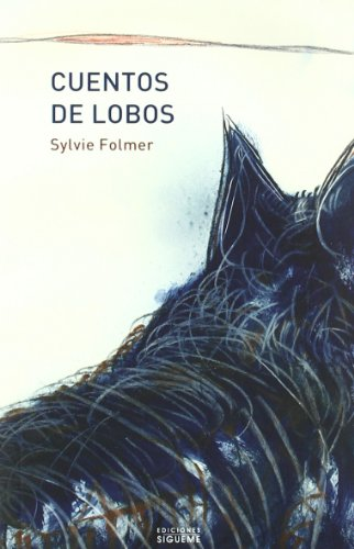 9788430117697: Cuentos de lobos (EL PESO DE LOS DÍAS)