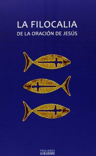 La Filocalia de La Oracion de Jesus