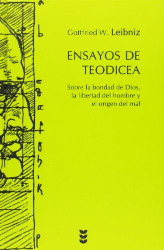 9788430118533: Ensayos de Teodicea: Sobre la bondad de Dios, la libertad del hombre y el origen del mal (Hermenia)