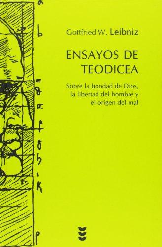 9788430118533: Ensayos de Teodicea: Sobre la bondad de Dios, la libertad del hombre y el origen del mal