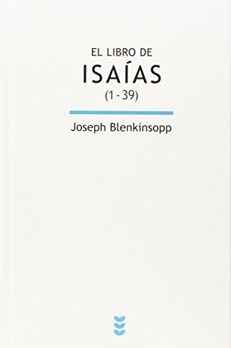 9788430118915: El libro de Isaías: LIBRO DE ISAIAS 1-39, EL (Biblioteca de Estudios Biblicos)