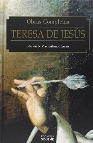 Obras Completas. Teresa de Jesús: Teresa de Jesús - Maximiliano Herráiz ( Ed.)