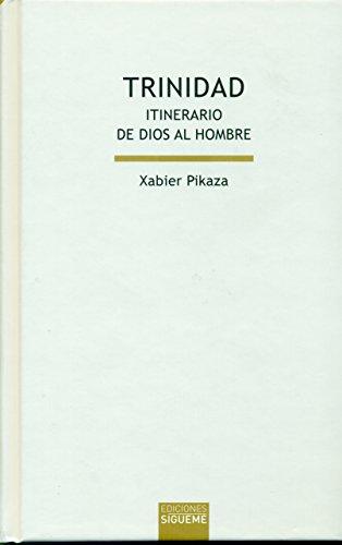 Trinidad de Pikaza Ibarrondo, Xabier: New (2015)   AG Library