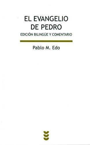 El evangelio de pedro edicion bilingue y comentario: Edo Lorrio, Pablo M.