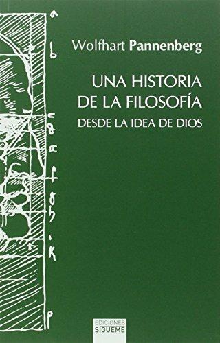 9788430119288: Una historia de la filosofía desde la idea de Dios