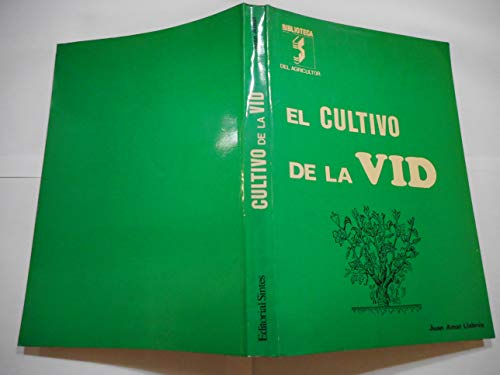 9788430205776: EL CULTIVO DE LA VID