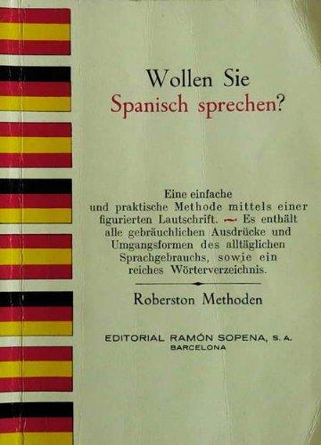 Wollen Sie Spanisch Sprechen? (Spanish Edition): Robertson
