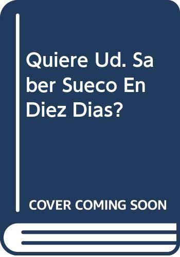 9788430302673: Quiere Ud. Saber Sueco En Diez Dias? (Spanish Edition)