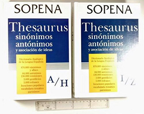 Thesaurus Gran Sopena de sinonimos y asociacion: Ortega Cavero, David