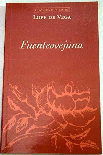 Fuente Ovejuna (Spanish Edition)