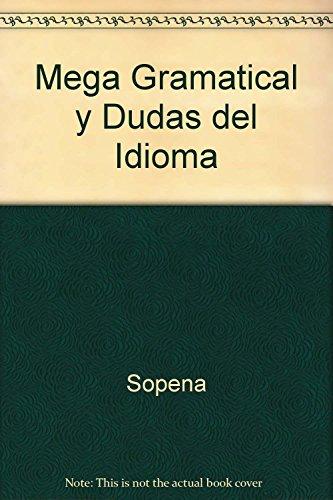 9788430311477: Mega Gramatical Y Dudas Del Idioma