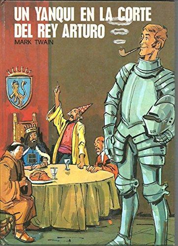 9788430507542: Un yanqui en la corte del rey Arturo