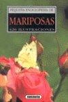 9788430519781: Mariposas - Pequena Enciclopedia (Spanish Edition)