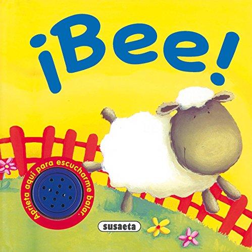 9788430521876: ¡Bee! (Sonidos De Animales)