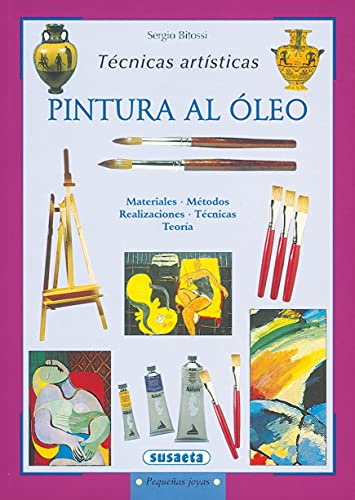 9788430524709: Pintura al oleo / Oil Painting: Tecnicas artisticas / Artistic Techniques (Pequenas Joyas / Small Gems) (Spanish Edition)