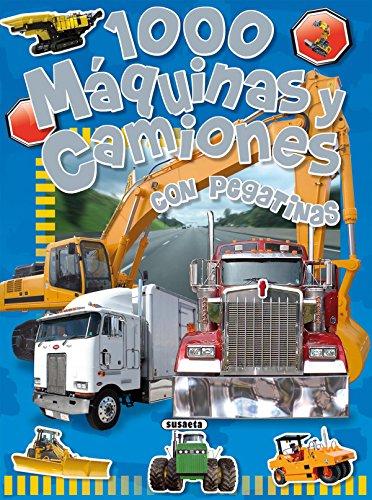9788430525232: 1000 máquinas y camiones: Con pegatinas (Spanish Edition)