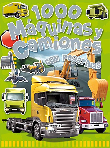 9788430525256: 1000 Maquinas y camiones / 1000 Machines and Trucks: Con Pegatinas / With Stickers (Spanish Edition)