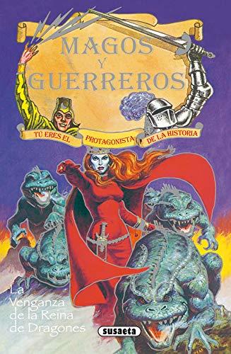 9788430526130: La venganza de la Reina de dragones (Magos y guerreros)