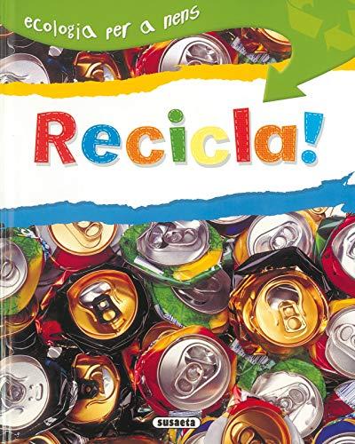 9788430526192: Recicla (Ecologia Per A Nens)
